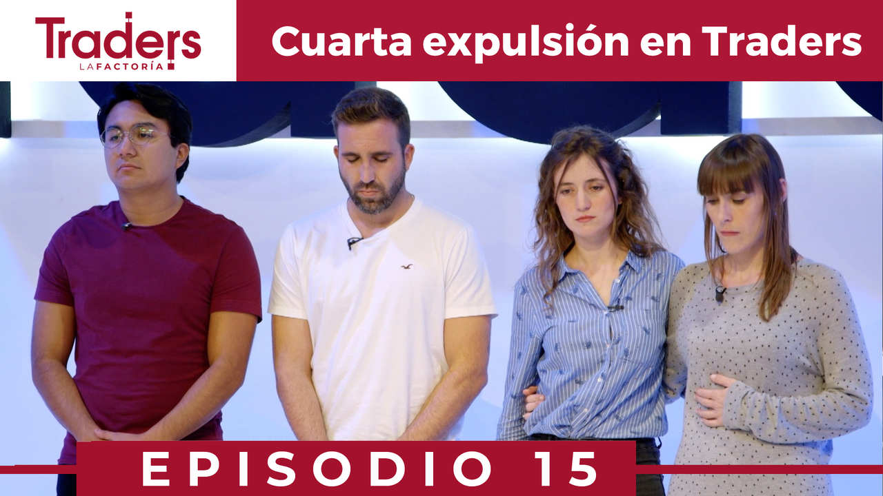 FOURTH EVICTION in LA FACTORÍA | Episode 15 | TRADERS