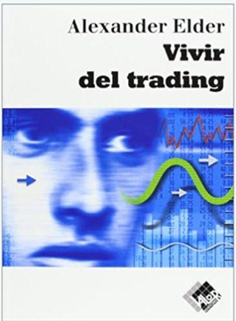 Los cinco mejores libros de trading - Vivir del trading de Alexander Élder